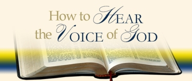 hear the voice of God bible